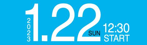 2017.1.22 SUN 12:30 START!!